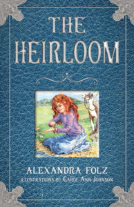 The Heirloom by Alexandra Folz